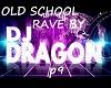 OLD SCHOOL RAVE P9