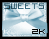 Sweets 2k