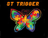 ST FLY BUTTERFLY TRIGGER