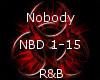 Nobody -R&B-