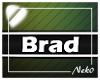 *NK* Brad (Sign)