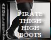PIRATE THIGH HIGH BOOTS