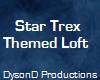 [DD] Star Trex Loft