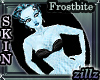 [zillz]Skin Frostbite