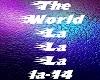The World La La La+dance