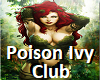 Poison Ivy Club