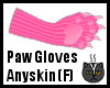 Anyskin Paw Gloves (F)