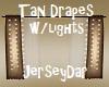Tan Drapes w/lights