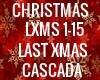 LAST CHRISTMAS CASCADA