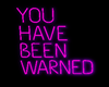 neonpink you been warned