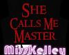 !MK She Calls Me Master