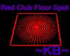 ~KB~ Red Club Floor Spot