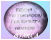 [Friends Moon Infinty]