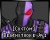 [Custom] Deathstroke Avi