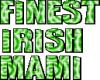 Finest Irish Mami 1