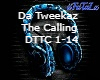 *DaTweekaz - The Calling
