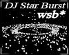 wsb* DJ White Star Burst