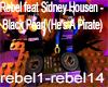 Rebel feat Sidney Housen