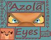 Azola Eyes [UNI]