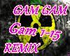 Gam Gam REMIX