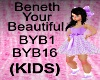 (KIDS)Beneth Your Beauty