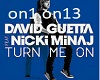 TURN ME ON (GUETTA)