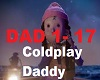 Coldplay - Daddy