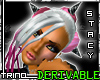 [T] !Stacy! - Derivable