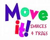MOVE IT DANCES 4 TRIGS