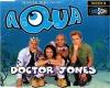 Aqua - Doctor Jones