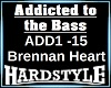 Addicted to the Bass