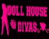 DollHouse Diva NEON Sign