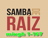MIX SAMBA RAIZ 19®