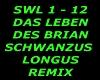 Schwanzus Longus Remix