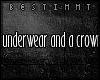 [b] Underwear/crown
