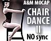 Chair Dance 2 [NO sync]
