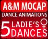 A&M *5 LADIE'S DANCES*