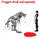 Beyond werewolf triggers