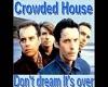 Don't Dreans..--Crowd..H