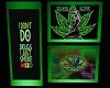 High Weed Life