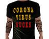 CoronaVirus Sucks Tee M
