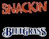 Snackin On Bluegrass