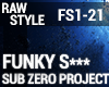 Rawstyle - Funky S***