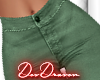 DD| Green Pants RLS