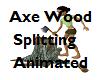 Axe Wood Splitting