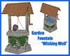 "Fountain "" Wishing Well"""