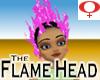 Flame Head -Fem BGPink