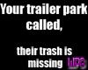 Trailer trash -stkr