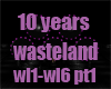 10 year wasteland pt1