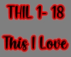 This I Love/THIL 1-18